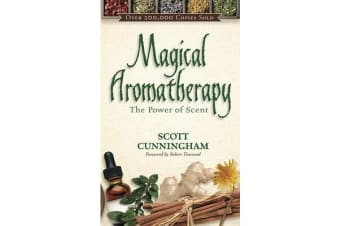Magical Aromatherapy - The Power of Scent