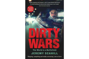 Dirty Wars - The world is a battlefield