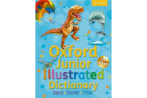 Oxford Junior Illustrated Dictionary - Accessible, fun and colourful, for children aged 7+