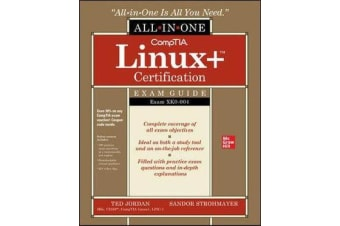 CompTIA Linux+ Certification All-in-One Exam Guide - Exam XK0-004