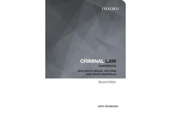Criminal Law Guidebook - New South Wales, Victoria and South Australia