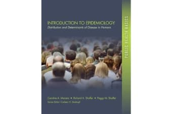Introduction to Epidemiology - Distribution and Determinants of Disease