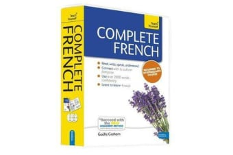 Complete French Beginner to Intermediate Book and Audio Course - Learn to read, write, speak and understand a new language with Teach Yourself