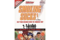 Smoking Sucks - Don't Let Your Child Become a Smoker