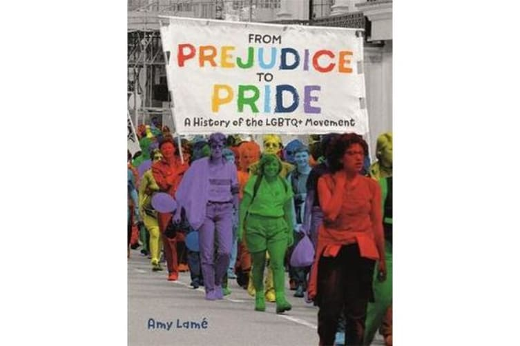 From Prejudice to Pride - A History of LGBTQ+ Movement
