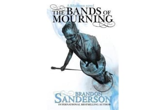 The Bands of Mourning - A Mistborn Novel