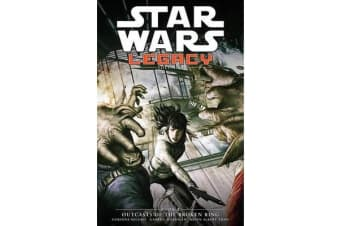 Star Wars Legacy, Volume II - Book 2: Outcasts of the Broken Ring