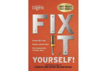 Fix It Yourself - A Practical Guide to Essential Home Repairs and Maintenance