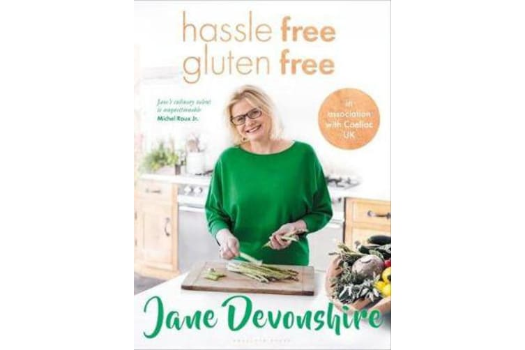 Hassle Free, Gluten Free - Over 100 Delicious, Gluten-Free Family Recipes