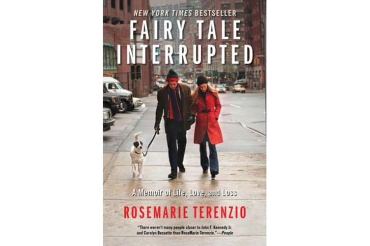 Fairy Tale Interrupted - A Memoir of Life, Love, and Loss
