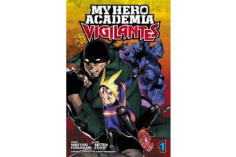 My Hero Academia - Vigilantes, Vol. 1