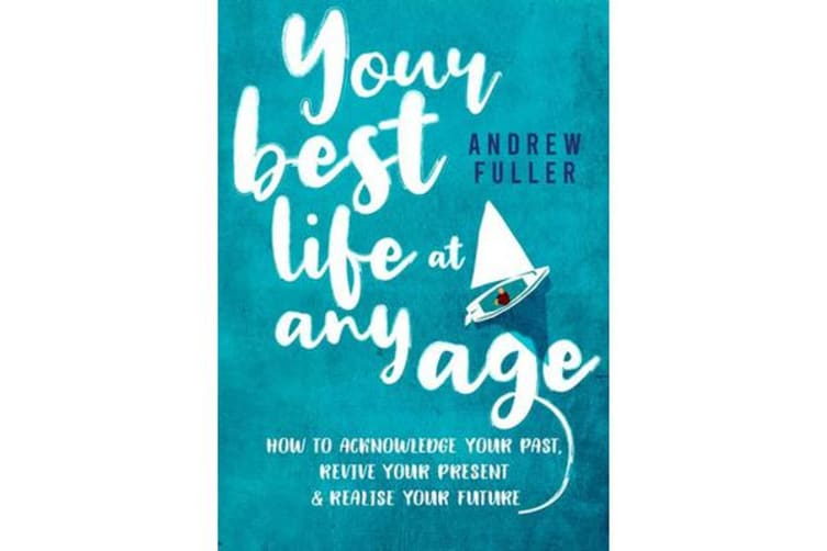 Your Best Life At Any Age