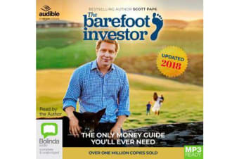The Barefoot Investor : The Only Money Guide You'll Ever Need, 2018/2019 Edition