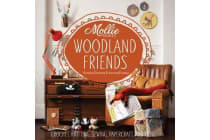Mollie Makes: Woodland Friends - Crochet, knitting, sewing, papercraft and more