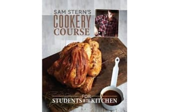 Sam Stern's Cookery Course - For Students in the Kitchen