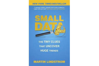 Small Data - The Tiny Clues That Uncover Huge Trends