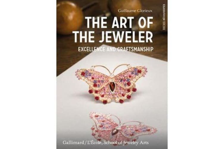 The Art of the Jeweller: - Excellence and Craftmanship