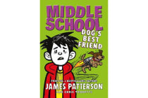 Middle School: Dog's Best Friend - (Middle School 8)