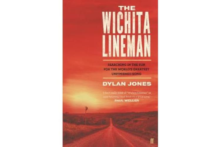 The Wichita Lineman - Searching in the Sun for the World's Greatest Unfinished Song