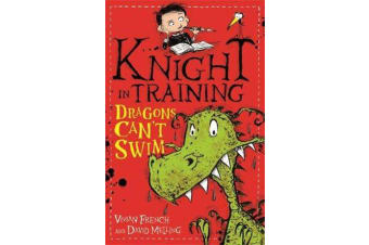 Knight in Training: Dragons Can't Swim - Book 1