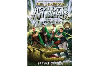 Spirit Animals Fall of the Beasts #8 - The Dragons Eye