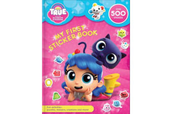 True and the Rainbow Kingdom - My First Sticker Book