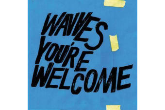 WAVVES - YOU'RE WELCOME NEW CD