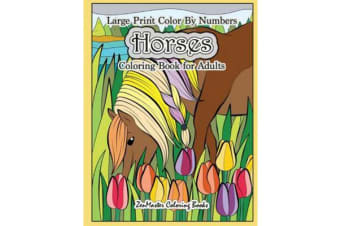 Color by Numbers Horses Coloring Book for Adults