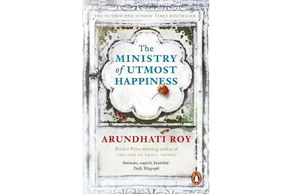The Ministry of Utmost Happiness - `The Literary Read of the Summer' - Time