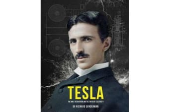 Tesla - The Man, the Inventor, and the Father of Electricity