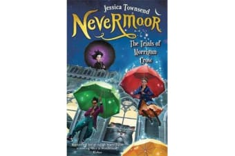 Nevermoor: The Trials of Morrigan Crow - Nevermoor 1