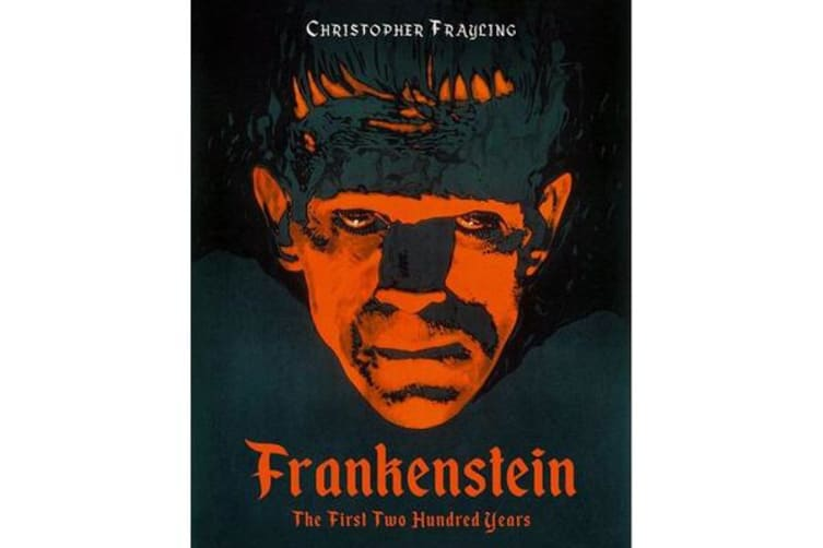 Frankenstein - The First Two Hundred Years
