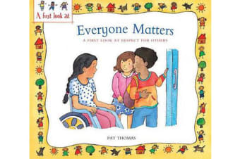 Everyone Matters - A First Look at Respect for Others