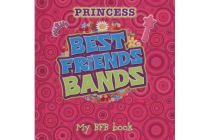 Best Friends Bandz - Princess