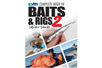 Complete Book of Baits and Rigs 2 - Saltwater & Freshwater
