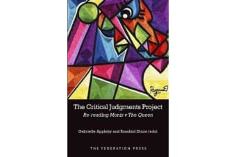 The Critical Judgments Project - Re-reading Monis v The Queen
