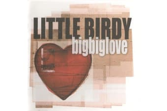 Little Birdy ‎– Bigbiglove BRAND NEW SEALED MUSIC ALBUM CD - AU STOCK