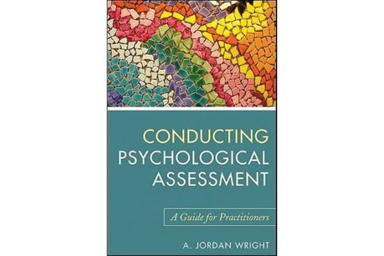 Conducting Psychological Assessment - A Guide for Practitioners