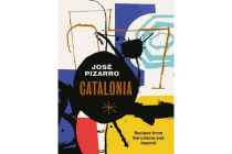 Catalonia - Recipes from Barcelona and Beyond