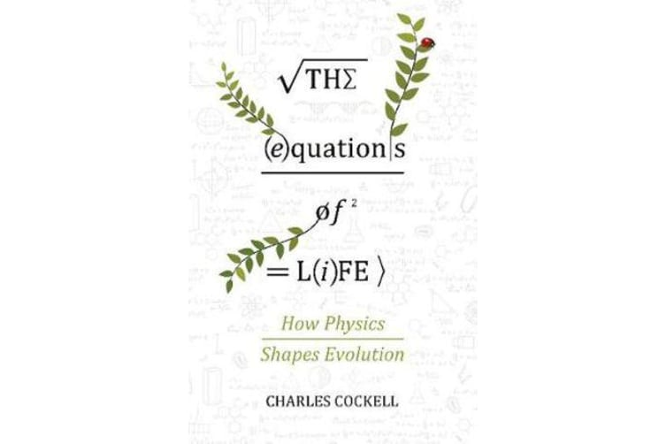 The Equations of Life - The Hidden Rules Shaping Evolution