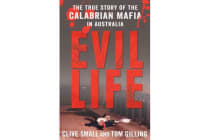 Evil Life - The True Story of the Calabrian Mafia in Australia