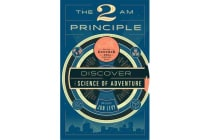 The 2AM Principle - Discover the Science of Adventure
