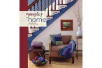 Yarnplay at Home - Handknits for Colorful Living