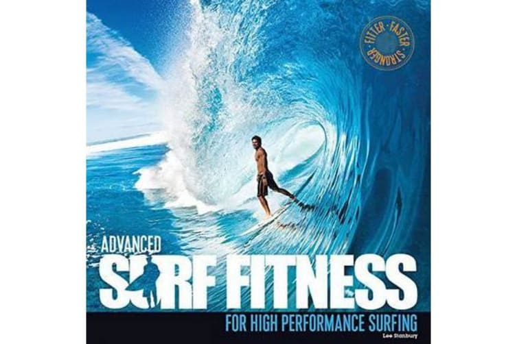 Advanced Surf Fitness - For High Performance Surfing