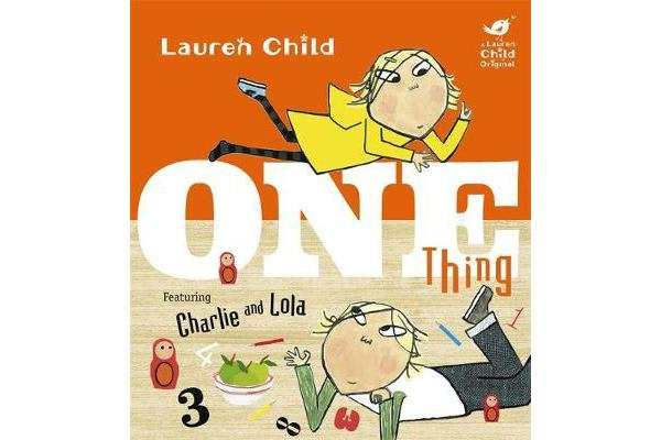 Charlie and Lola - One Thing