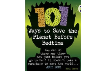 Bug Club NF Grey B/4C 101 Ways to Save the Planet Before Bedtime
