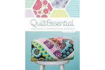 Quilt Essential - A Visual Directory of Contemporary Patterns, Fabrics & Colors