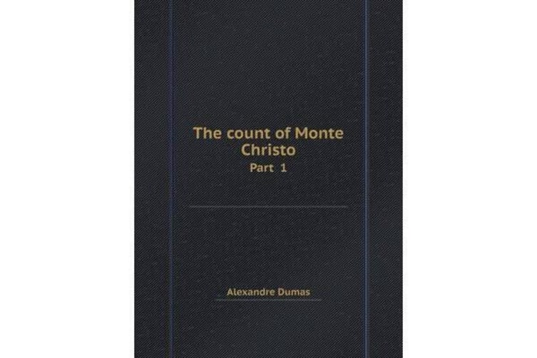 The Count of Monte Christo Part 1