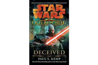 Deceived - Star Wars Legends (the Old Republic)