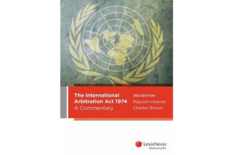 The International Arbritration Act 1974 - A Commentary